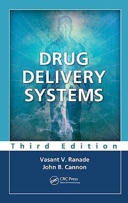 Drug Delivery Systems By Ranade, Vasant V./ Cannon, John B.
