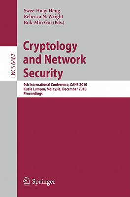 Cryptology and Network Security By Heng, Swee-huay (EDT)